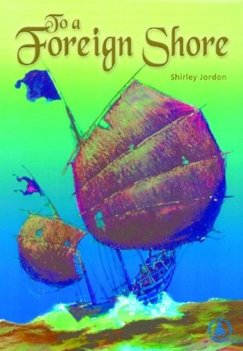 To a Foreign Shore (Cover-To Cover Books): Jordan, Shirley