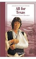 9780756929770: All for Texas (Jamestown's American Portraits (Pb))