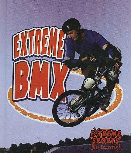 9780756929947: Extreme BMX