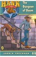 9780756930141: The Dungeon of Doom (Hank the Cowdog (Pb))