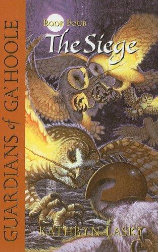 9780756930431: The Siege (Guardians of Ga'hoole)