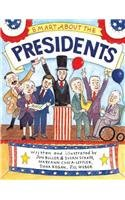 Smart about the Presidents (Smart about History (Pb)) (0756930499) by Buller, Jon; Cocca-Leffler, Maryann; Regan, Dana