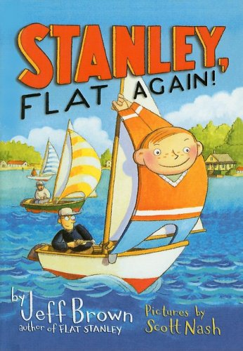 Stanley, Flat Again! (Flat Stanley) (0756930804) by Brown, Jeff