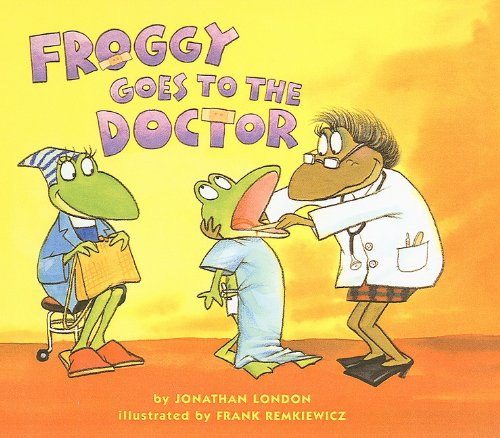 9780756930882: Froggy Goes to the Doctor