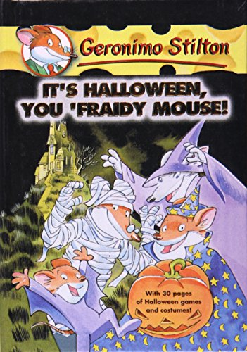 9780756930912: It's Halloween, You 'Fraidy Mouse! (Geronimo Stilton)