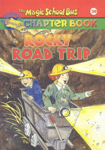 9780756930936: Rocky Road Trip (Magic School Bus Science Chapter Books (Pb))
