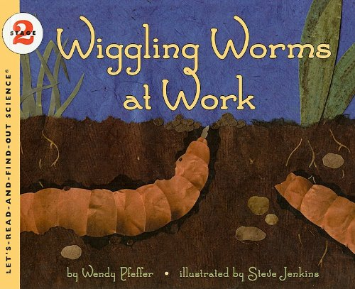 9780756930950: Wiggling Worms at Work (Let's-Read-And-Find-Out Science: Stage 2 (Pb))