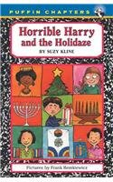 Horrible Harry and the Holidaze (Puffin Chapters): Suzy Kline