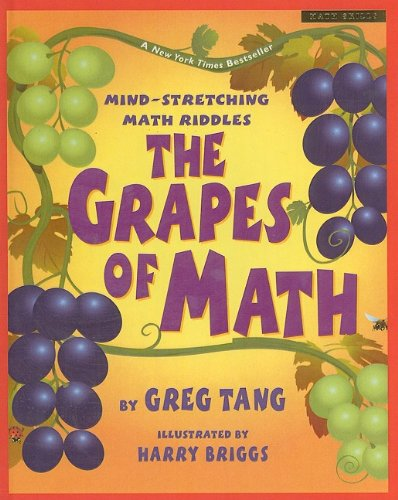 9780756931957: The Grapes of Math: Mind-Stretching Math Riddles (Scholastic Bookshelf: Math Skills)