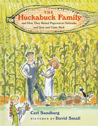 9780756931988: The Huckabuck Family and How They Raised Popcorn in Nebraska and Quit and Came Back