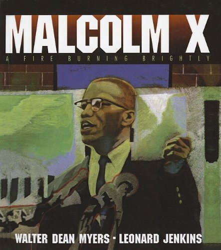 9780756931995: Malcolm X: A Fire Burning Brightly
