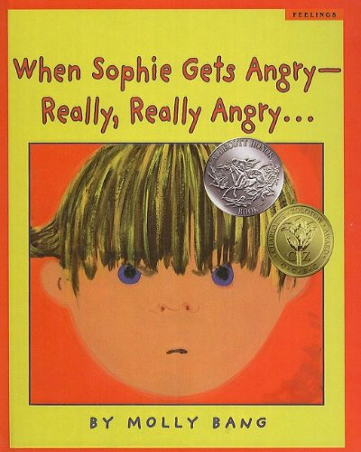 9780756932060: When Sophie Gets Angry--Really, Really Angry... (Scholastic Bookshelf: Feelings)