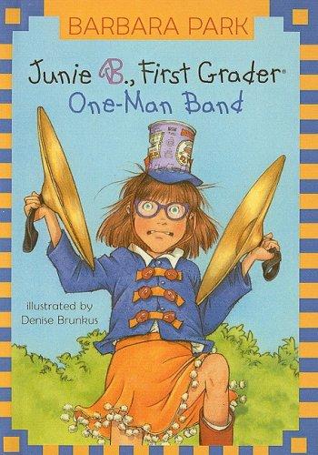 9780756932152: Junie B., First Grader One-Man Band (Junie B. Jones)