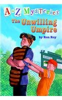 9780756932244: The Unwilling Umpire (A to Z Mysteries)