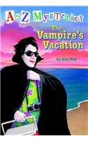 The Vampire's Vacation (A to Z Mysteries) (0756932254) by Ron Roy