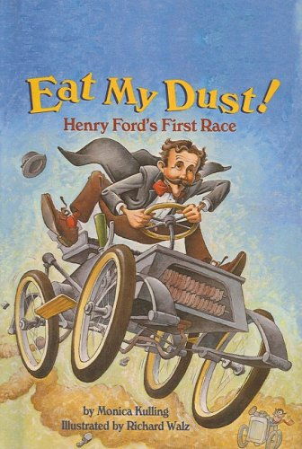 9780756932312: Eat My Dust!: Henry Ford's First Race (Step Into Reading: A Step 3 Book (Pb))