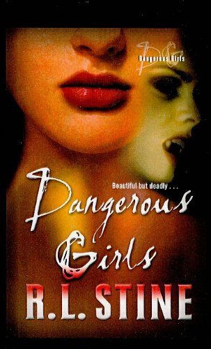 9780756932473: Dangerous Girls (Dangerous Girls (Pb))