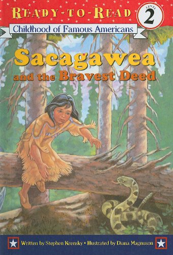 9780756933135: Sacagawea and the Bravest Deed (Childhood of Famous Americans (Pb))