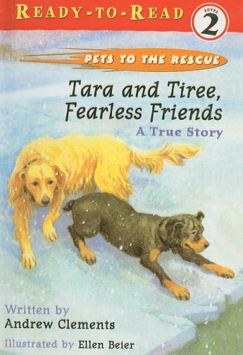 9780756933159: Tara and Tiree, Fearless Friends: A True Story (Pets to the Rescue)