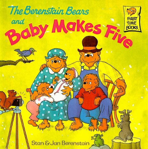 9780756933258: The Berenstain Bears and Baby Makes Five (Berenstain Bears First Time Books)