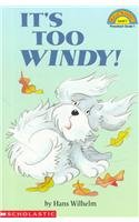 9780756933395: It's Too Windy (Level 1) (Hello Reader! Level 1)