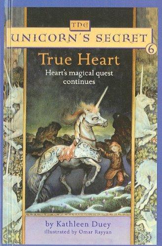 9780756933852: True Heart (Unicorn's Secret (Pb))