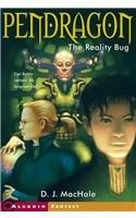 9780756934170: The Reality Bug (Pendragon (Pb))