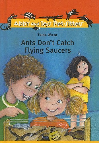 9780756934392: Ants Don't Catch Flying Saucers (Abby and Tess Pet-Sitters)