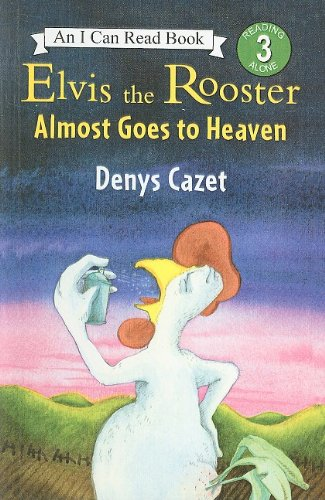 9780756934446: Elvis the Rooster Almost Goes to Heaven (I Can Read Books: Level 3 (Prebound))