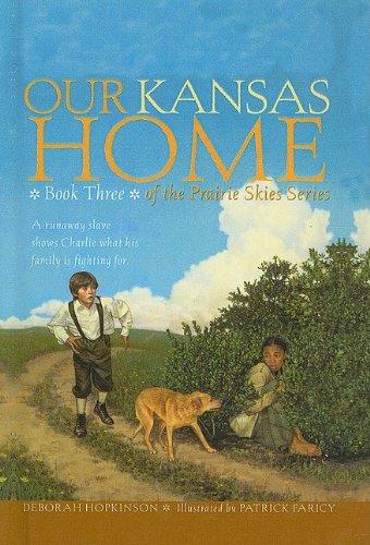 9780756934484: Our Kansas Home (Prairie Skies (Prebound))