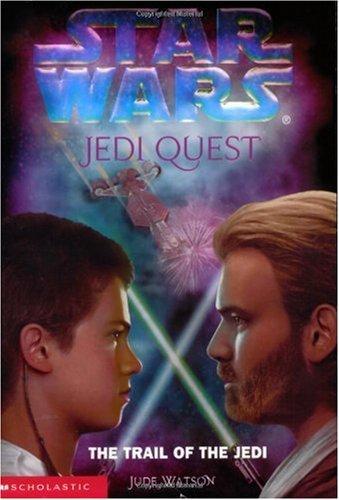 Star Wars Jedi Quest: The Trail of the Jedi: Jude Watson