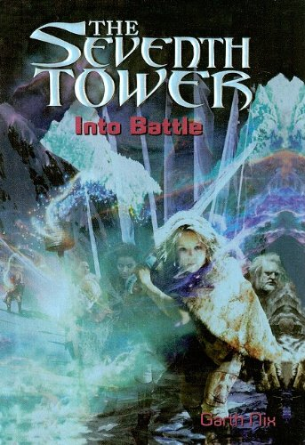 9780756935153: Into Battle (Seventh Tower (Pb))
