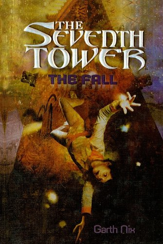 9780756935160: The Fall (Seventh Tower (Pb))