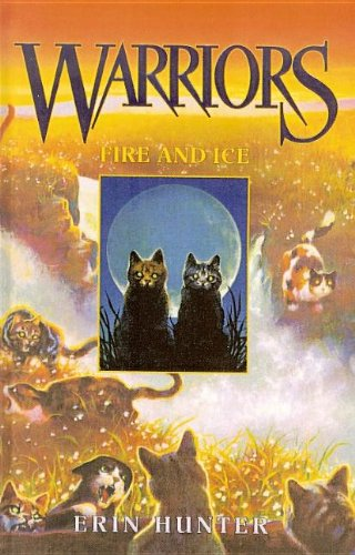9780756935351: Fire and Ice (Warriors (Erin Hunter))
