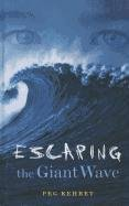 9780756935375: Escaping the Giant Wave