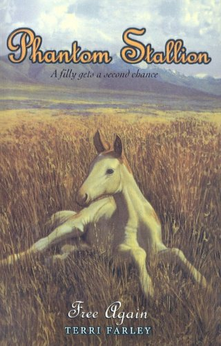 9780756935603: Free Again (Phantom Stallion (Pb))