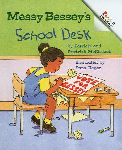 9780756936259: Messy Bessey's School Desk (Rookie Readers: Level C (Pb))