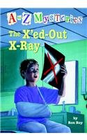 9780756938130: The X'Ed-Out X-Ray (A to Z Mysteries)