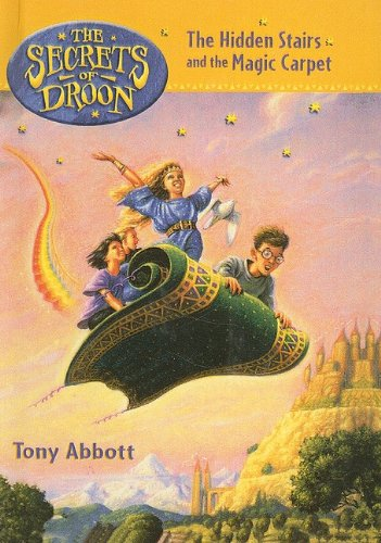 9780756939397: The Hidden Stairs and the Magic Carpet (The Secrets of Droon, Book 1)