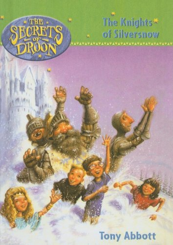 9780756939434: The Knights of Silversnow (Secrets of Droon)