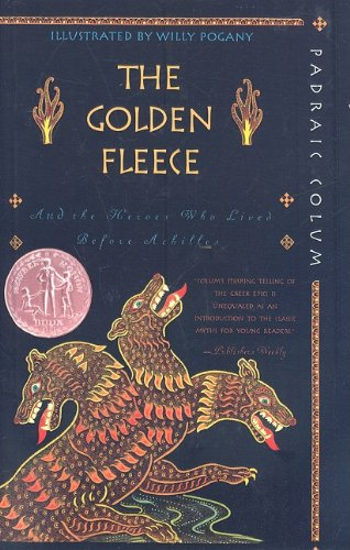 9780756940485: The Golden Fleece: And the Heroes Who Lived Before Achilles