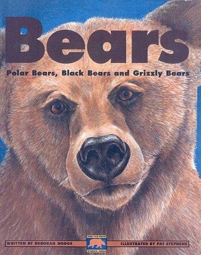 9780756940799: Bears: Polar Bears, Black Bears and Grizzly Bears (Kids Can Press Wildlife (Pb))