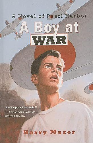9780756940881: A Boy at War: A Novel of Pearl Harbor
