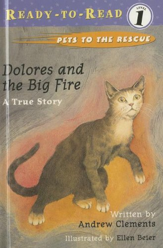 9780756941062: Dolores and the Big Fire (Ready-To-Read:)