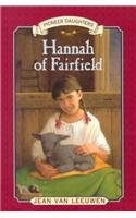 Hannah of Fairfield (Pioneer Daughters) (0756941261) by Jean Van Leeuwen