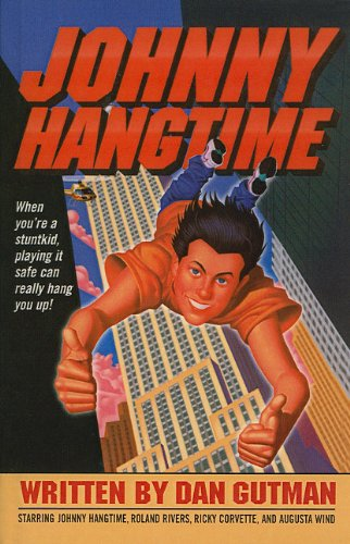 9780756941420: Johnny Hangtime
