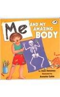 9780756941741: Me & My Amazing Body