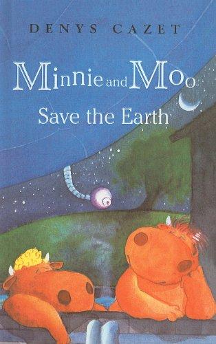 9780756941932: Minnie and Moo Save the Earth