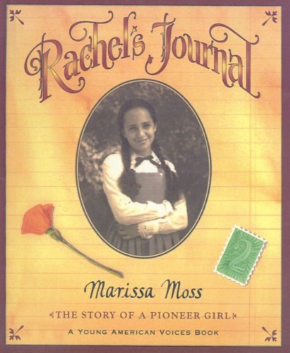 9780756942250: Rachel's Journal: The Story of a Pioneer Girl (Young American Voice Books (Prebound))