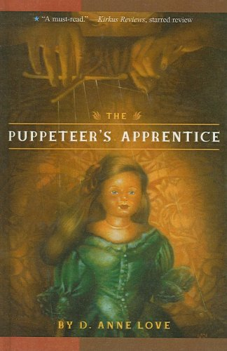 9780756943233: The Puppeteer's Apprentice (Aladdin Historical Fiction)